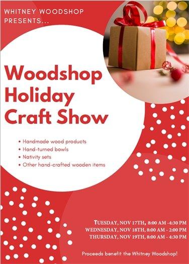 Woodshop Holiday Craft  Show