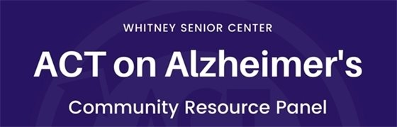 Act on Alzheimer's Community Resource Panel